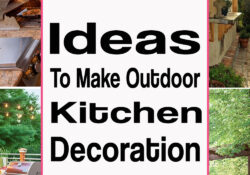 24 Ideas To Make Outdoor Kitchen Decoration