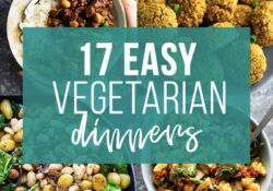 17 Easy Vegetarian Dinners | Sweet Peas and Saffron