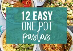 12 Healthy One Pot Pasta Recipes