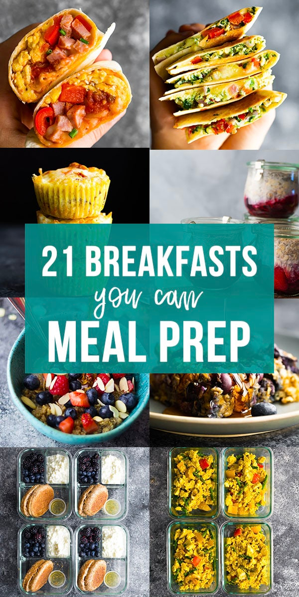 collage image that says 21 breakfasts you can meal prep